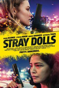 Download Full Movie: Stray Dolls (2019) Mp4