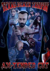 Download Movie: Texas Death Trippin Ax-Tended Cut (2020) Mp4