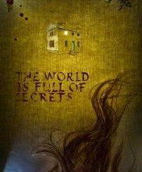 The World Is Full of Secrets (2019)