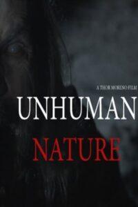 Download Full Movie: Unhuman Nature (2020 Mp4