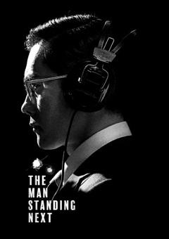 Download Movie Download The Man Standing Next 2020