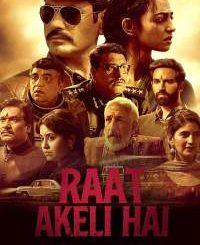Full Movie Download : Raat Akeli Hai (2020) [Indian]