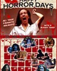Download Movie : Happy Horror Days (2020)
